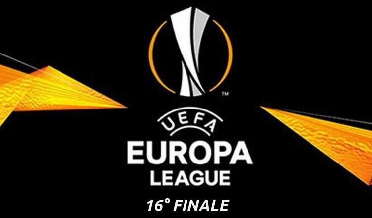 europa league 16° di finale 2019
