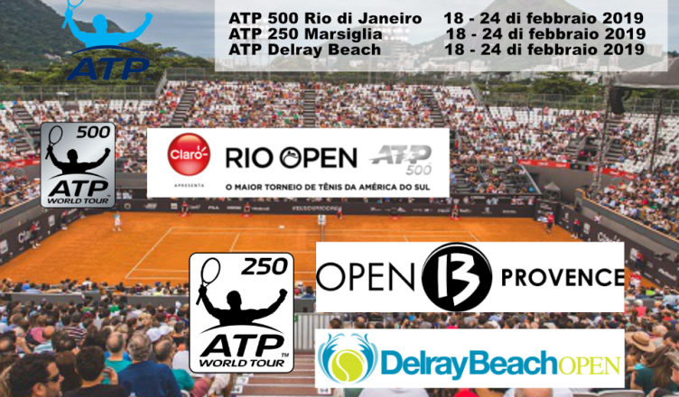 ATP 500 Rio ATP 250 Delray e Marsiglia