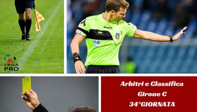 Arbitri e Classifica Girone C 34°GIORNATA