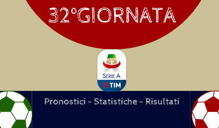 32GIORNATA-Serie-A-pronostici-statistiche-risultati-betlive5k.it