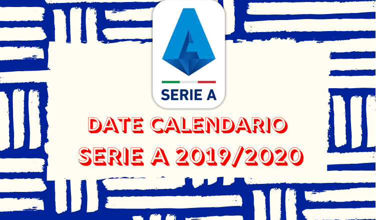 Serie A 2020 Calendario.Serie A Date Calendario 2019 20 Betlive5k It Blog