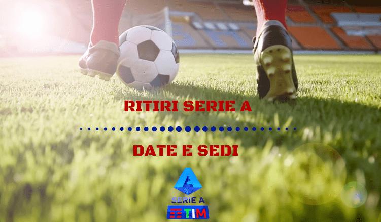 RITIRI-SERIE-A-DATE-SEDI-NEWBETLIVE5K.IT