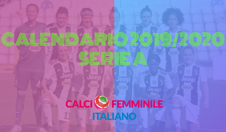 Calendario Calcio Serie A 2020 18.Calendario Serie A Calcio Femminile Betlive5k It Blog