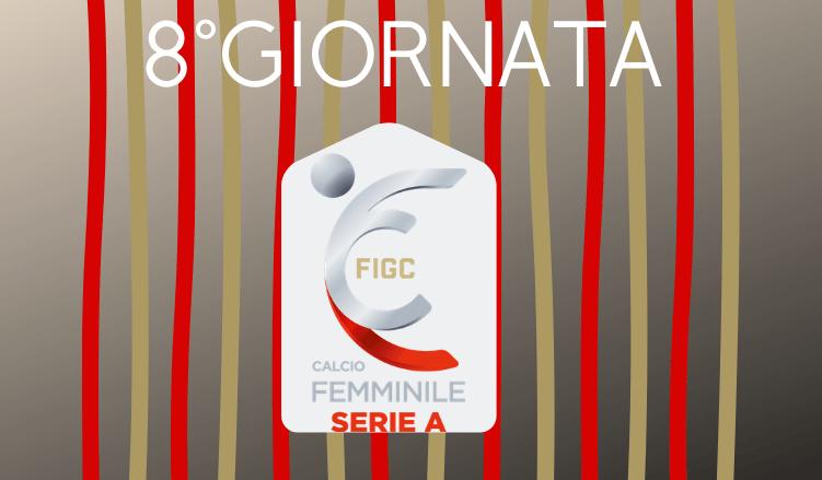 8°GIORNATA-CALCIO-FEMMINILE-SERIE-A-NEWBETLIVE5K.IT