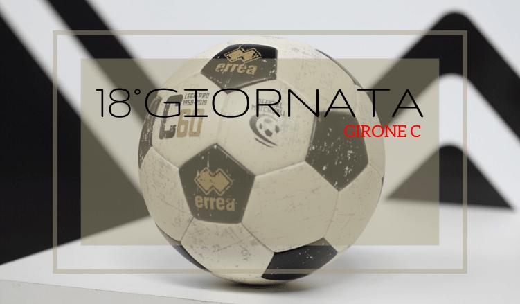 18°GIORNATA-GIRONE-C-LEGA-PRO-PRONOSTICI-PROGRAMMA-RISULTATO-NEWBETLIVE5K.IT