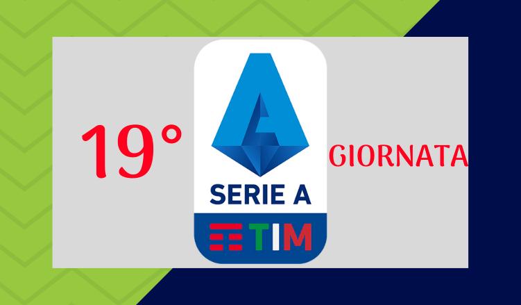 Serie A Partite E Pronostici Della 19 Giornata Betlive5k It Blog