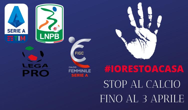 STOP AL CALCIO FINO AL 3 APRILE-NEWBETLIVE5K.IT