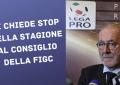STOP-STAGIONE-LEGA-PRO-CONSIGLIO-FIGC-NEWBETLIVE5K.IT