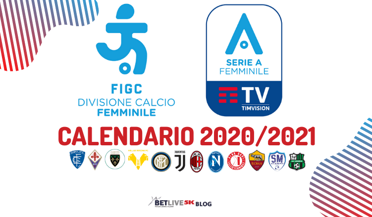 Serie A Femminile   Calendario 2020/2021 | Betlive5K IT Blog