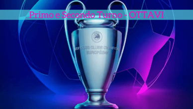 Primo e Secondo Turno - OTTAVI-champions-league-betlive