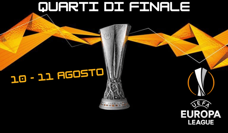 Quarti di finale europa league 2020 betlive5k