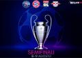 SEMIFINALI CHAMPIONS LEAGUE 18 E 19 AGOSTO 2020 BETLIVE5K