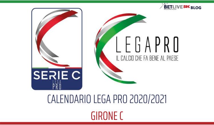 IL CALENDARIO LEGA PRO GIRONE C 2020_2021 BETLIVE5K