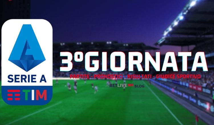 Serie A Partite E Pronostici Della 3 Giornata Betlive5k It Blog