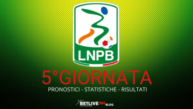 5°GIORNATA SERIE B PRONOSTICI - STATISTICHE - RISULTATI BETLIVE5K