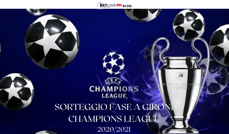 champions league 2020 2021 sorteggio fase a gironi betlive5k it blog champions league 2020 2021 sorteggio