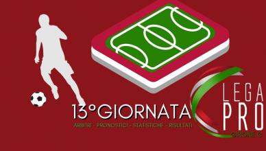 13°GIORNATA LEGA PRO GIRONE C ARBITRI - PRONOSTICI - STATISTICHE - RISULTATI - BETLIVE5K