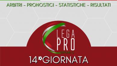 14°GIORNATA LEGA PRO GIRONE C ARBITRI - PRONOSTICI - STATISTICHE - RISULTATI - BETLIVE5K