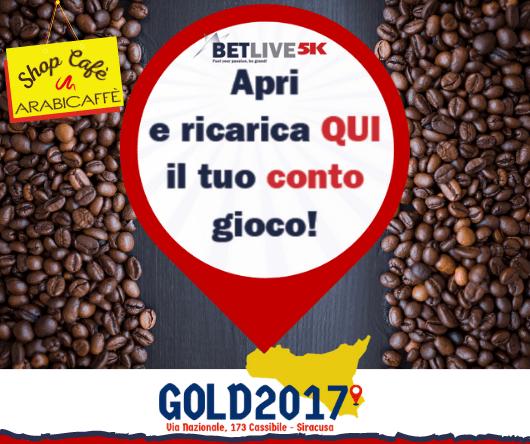 GOLD2017 VIA NAZIONALE, 173 CASSIBILE-SIRACUSA punto vendita ricarica Betlive5k e vendita caffè in cialde e capsule compatibili prodotte da Arabicaffè