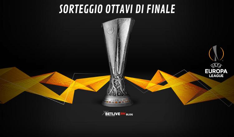SORTEGGIO-OTTAVI-DI-FINALE-EUROPA-LEAGUE- BETLIVE5K