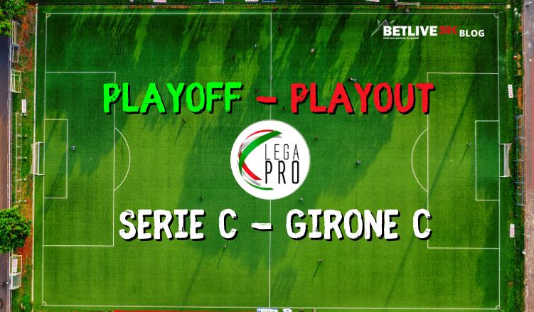 PLAYOFF SERIE C - GIRONE C-LEGA-PRO-BETLIVE5K