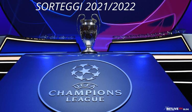 SORTEGGI 20212022 CHAMPIONS LEAGUE-BETLIVE5K