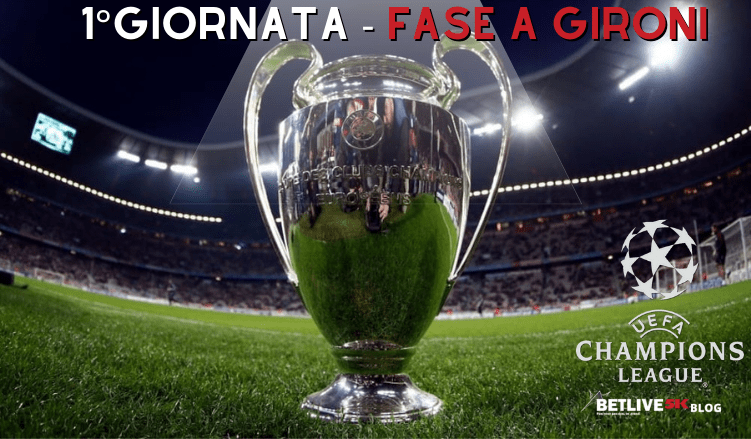 1GIORNATA-FASE-GIRONI-CHAMPIONS-LEAGUE-14SETTEMBRE-BETLIVE5K